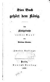 Dies Buch gehört dem König: Des Königbuchs erster Band
