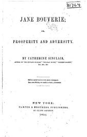 Jane Bouverie: or, Prosperity and adversity