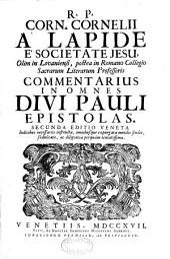 R.P. Corn. Cornelii a Lapide S.J. Commentatius [in Vetus et Novum Testamentum]: Volume 10