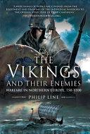 The Vikings and Their Enemies