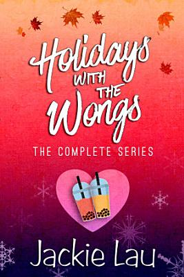 Holidays with the Wongs  The Complete Series