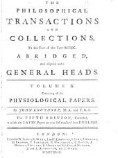 Philosophical Transactions and Collections: Abridged and Disposed Under General Heads, Volume 2