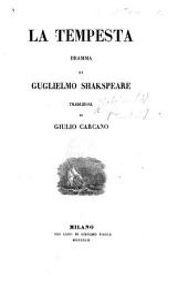 La Tempesta. ... Traduzione di G. Carcano