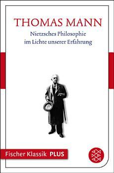 Nietzsches Philosophie im Lichte unserer Erfahrung PDF