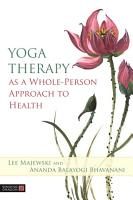 Yoga Therapy as a Whole Person Approach to Health PDF