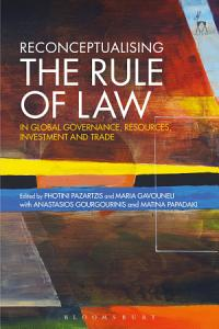Reconceptualising the Rule of Law in Global Governance  Resources  Investment and Trade PDF