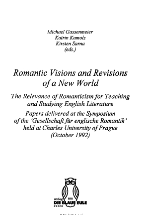 Romantic Visions and Revisions of a New World