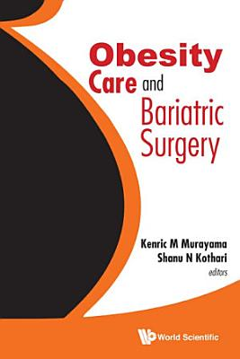Obesity Care and Bariatric Surgery