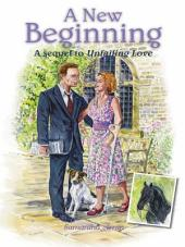 A New Beginning: A sequel to Unfailing Love