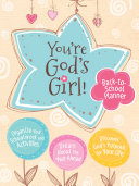 You're God's Girl! Back-to-School Planner