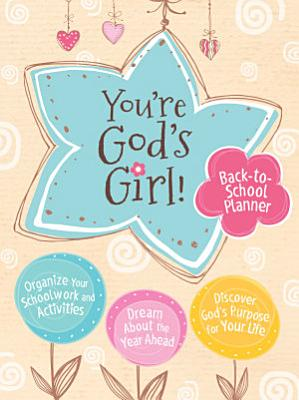 You re God s Girl  Back to School Planner