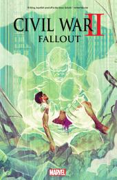 Civil War II Fallout: Volume 1