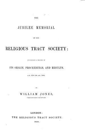 The Jubilee Memorial of the Religious Tract Society