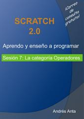 Aprendo y enseño a programar en Scratch: Sesión 7: La categoría Operadores