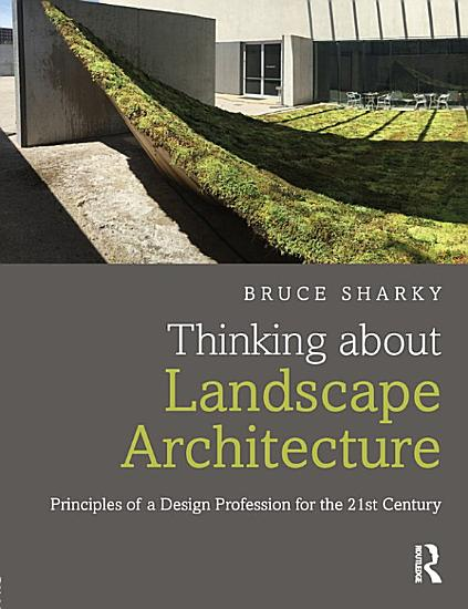 Thinking about Landscape Architecture PDF