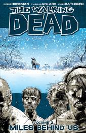 The Walking Dead, Vol. 2: Miles Behind Us
