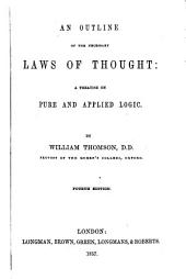An Outline of the necessary Laws of Thought; a treatise on Pure and Applied Logic. Second edition, much enlarged