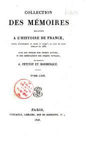 Collection des mémoires relatifs à l'histoire de France depuis l'avénement de Henri IV jusqu'à la paix de Paris conclue en 1763
