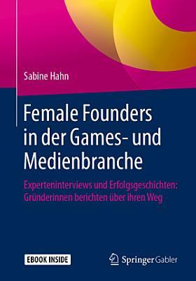 Female Founders in der Games  und Medienbranche PDF