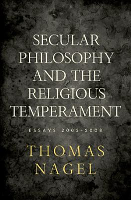Secular Philosophy and the Religious Temperament PDF