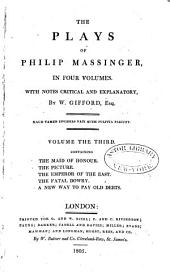 The Plays of Philip Massinger ...