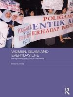 Women, Islam and Everyday Life