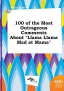 100 of the Most Outrageous Comments about Llama Llama Mad at Mama PDF