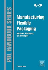 Manufacturing Flexible Packaging