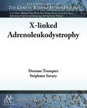 X-linked Adrenoleukodystrophy