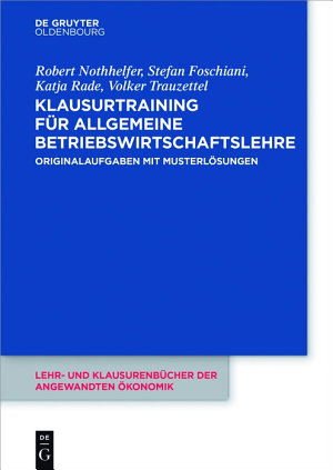 Klausurtraining f  r allgemeine Betriebswirtschaftslehre PDF