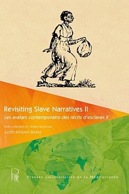 Revisiting Slave Narratives II PDF