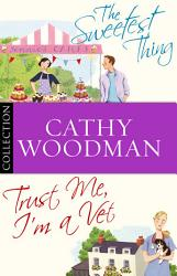 The Talyton St George Bundle Trust Me I M A Vet The Sweetest Thing Book PDF