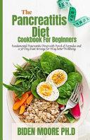 The Pancreatitis Diet Cookbook For Beginners