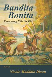 Bandita Bonita: Romancing Billy the Kid