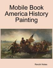 Mobile Book America History Painting