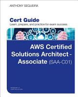 AWS Certified Solutions Architect   Associate  SAA C01  Cert Guide PDF