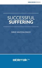 Successful Suffering