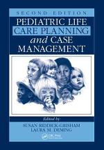 Pediatric Life Care Planning and Case Management, Second Edition