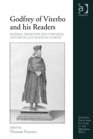 Godfrey of Viterbo and his Readers PDF