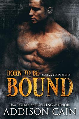 Born to Be Bound  RERLEASE FINAL WIDE PDF