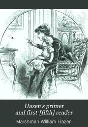 Hazen s Primer and First  fifth  Reader PDF