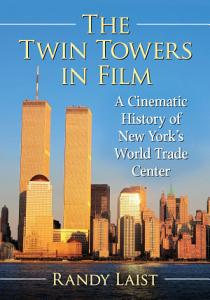 The Twin Towers in Film Book