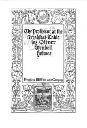 The Professor at the Breakfast-table: Volume 2