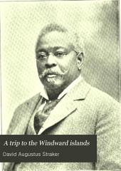 A Trip to the Windward Islands: Or, Then and Now