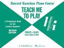Teach Me to Play - Preliminary Beginner Book
