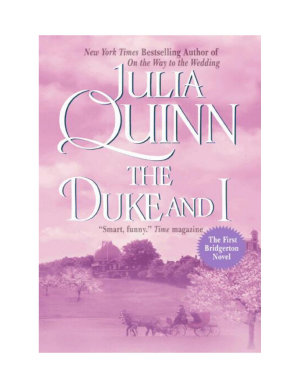 The Duke and I (Bridgerton Series, Book 1)