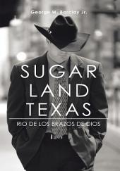 Sugar Land Texas: Rio De Los Brazos De Dios