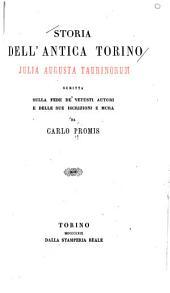 Storia dell' antica Torino: Julia Augusta Taurinorum