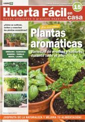 Huerta Fácil en casa15 - Cultiva desde pequeños a grandes espacios: Curso visual y práctico