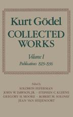 Kurt G  del  Collected Works  Volume I PDF